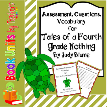 Tales of a Fourth Grade Nothing Assessment, Questions, and Vocabulary