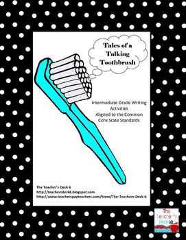 Tales of the Talking Toothbrush Writing Activities aligned