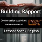 Talk About Building Rapport - [ESL Adult Conversational Le