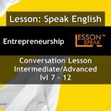 Talk About Entrepreneurship - [ESL Adult Conversational Le