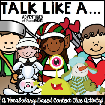 Talk Like A...  A Context Clue Activity BUNDLE Pack