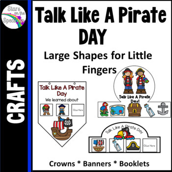 Talk Like A Pirate Day Activities - Crowns, Banners and Mobiles