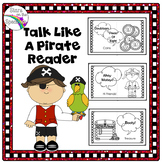 Talk Like A Pirate Day Activities (Talk Like A Pirate Day Reader)
