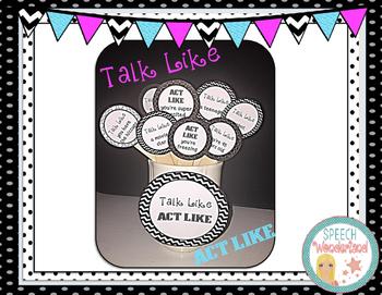 Talk Like, Act Like Sticks