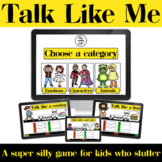 Talk Like Me - Fluency - Boom Cards - Speech Therapy