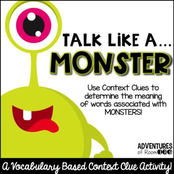 Talk Like a Monster - a Context Clues Activity