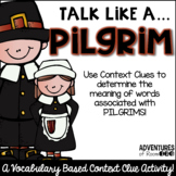 Talk Like a Pilgrim - a Context Clues Activity