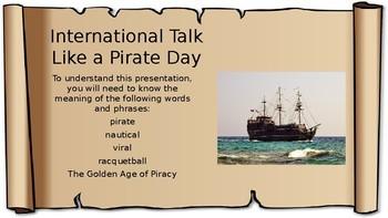 Talk Like a Pirate Day 2017 – Presentation, Lesson, Activity, Quiz