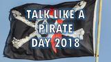 Talk Like a Pirate Day 2018 Pack - Worksheet, Presentation