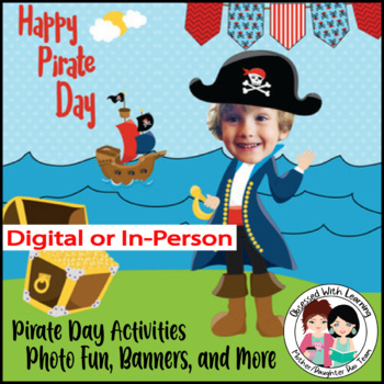 Pirate Day Craftivities, Photo Fun, Pirate Banners, and More