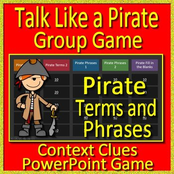 Talk Like a Pirate Day Group Game using Context Clues Pirate Terms and Phrases
