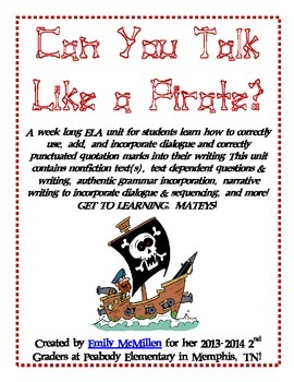 Talk Like a Pirate --> Dialogue, quotation marks, writing, and MORE!