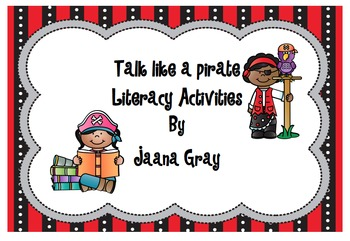 Talk Like a Pirate - Literacy Activities