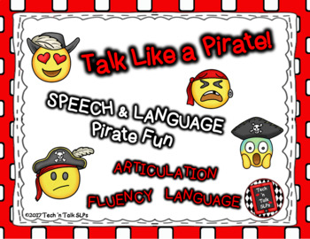 Talk Like a Pirate:  Speech and Language Fun for Articulation, Language, Fluency