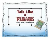 Talk Like a Pirate Story