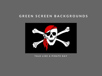 Talk Like a Pirtate Green Screen Makerspace Background Images