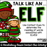 Talk Like an Elf - A Christmas Context Clue Activity