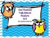 Talk Moves Posters with Owl Theme