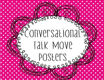 Talk Moves Anchor Chart Posters