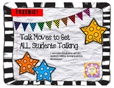 Talk Moves to Get ALL Students Talking