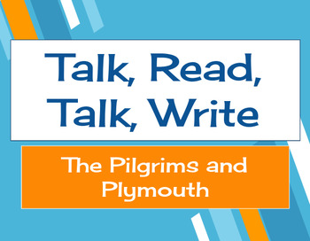 Talk, Read, Talk, Write Lesson: The Pilgrims and Plymouth