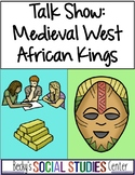 Talk Show Ancient West African Kings - Ghana, Mali & Songhai
