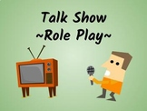 Talk Show Role Play (ESL/ELA Speaking Activity!)