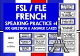 FRENCH SPEAKING PROMPTS (1) - 100 CARDS & REFERENCE BOOKLET