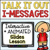Talk it Out and I-Message NO PREP PowerPoint Lesson Plan