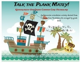 Talk the Plank Matey! COMMON CORE ARTICULATION EDITION