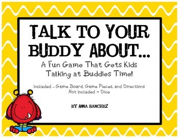 Talk to Your Buddy About... (A Fun Game That Gets Kids Talking at Buddies Time)