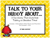 Talk to Your Buddy About... (A Fun Game That Gets Kids Tal