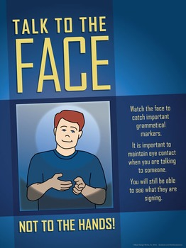 Talk to the Face. ASL poster.