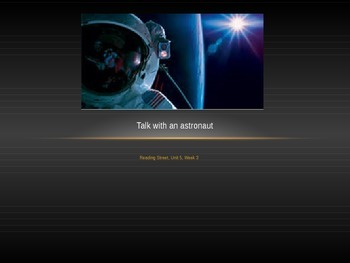 Talk with an Astronaut 6 Day PowerPoint Lessons for Readin
