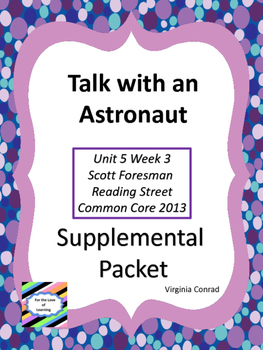 Talk with an Astronaut--Supplemental Packet--Reading Stree