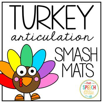 Talkin' Turkey Articultion Smash Mats K Freebie