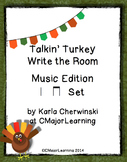Talkin' Turkey Write the Room Music Edition ta ti-ti