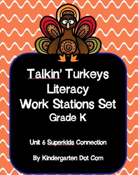 Talkin Turkeys Literacy Work Station Set - Superkids Unit 6 Connection