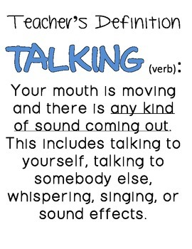 Talking: A Teacher's Definition