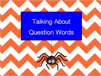 Talking About Question Words