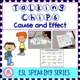 Talking Chips: Cause and Effect, An ESL Speaking Activity