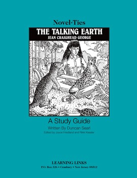 Talking Earth - Novel-Ties Study Guide