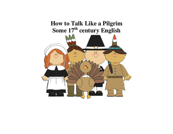 Talking Like a Pilgrim