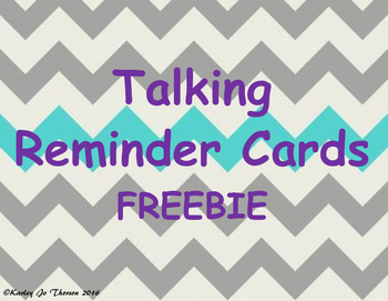 Talking Reminder Cards Freebie