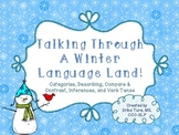 Talking Through A Winter Language Land!