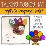 Thanksgiving Talking Turkey Hat: Language Craft for Speech Therapy