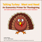 Talking Turkey: Want and Need (A Thanksgiving Primer on Ec