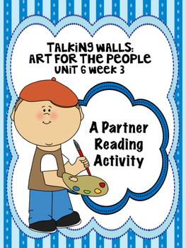 Talking Walls:Art for the People Reading Street 3rd Grade Partner Read centers