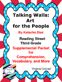 Talking Walls:  Art for the People--Supplemental--Reading Street Third Grade