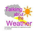 Talking about the Weather: Vocabulary and Activities for E